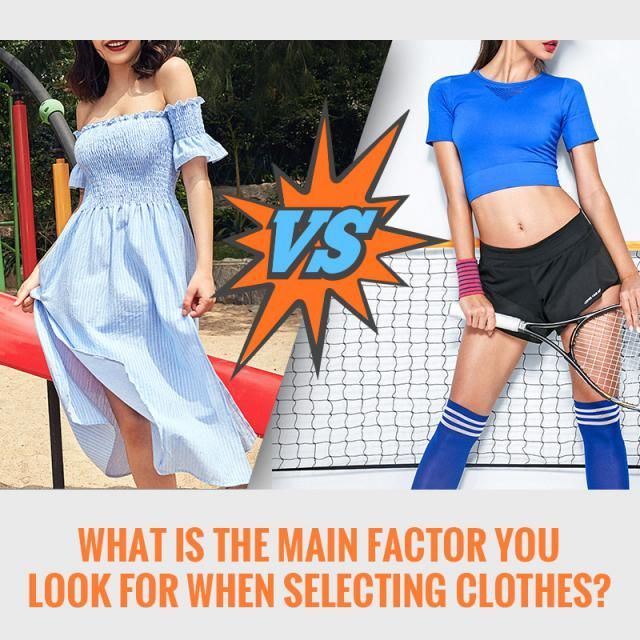 What is the main factor you look for when selecting clothes? style, athleisure or others? What do you think? Let us k…