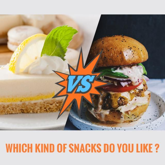 Which kinds of snack do you like? Sweet taste or saline taste?  Share with us your fav snack.