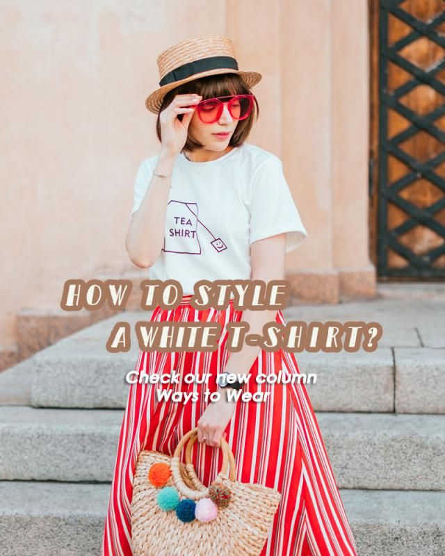 Do you have a fav white tee? How do you usually style your white T-shirt?