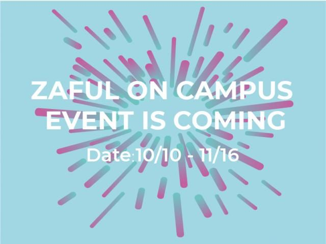 hi, babes, Zaful will go to Six Universities and host amazing events this October in California.