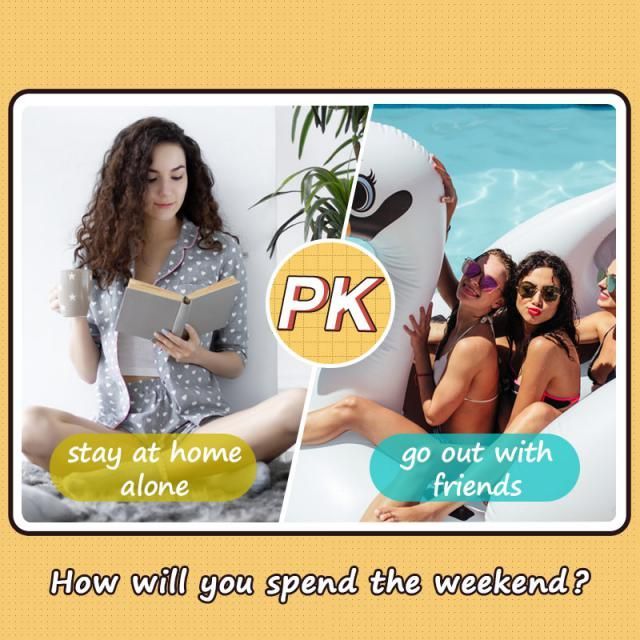 How will you spend the weekend?  A.stay at home alone B.go out with friends  Let us know your idea in the comment! …