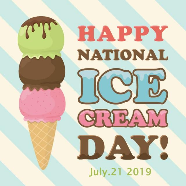 Today is National Ice Cream Day. Have you ate ice cream today? What`s your favourite flavor?