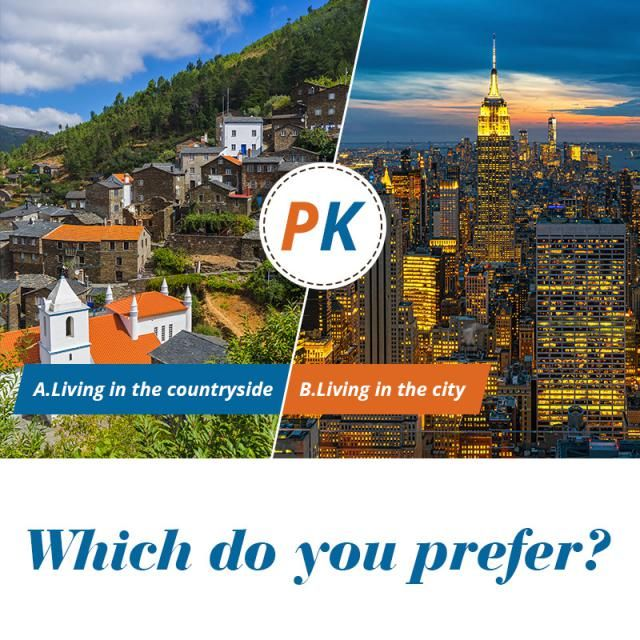 Which do you prefer? A.Living in the countryside  B.Living in the city  Let us know your idea in the comment!