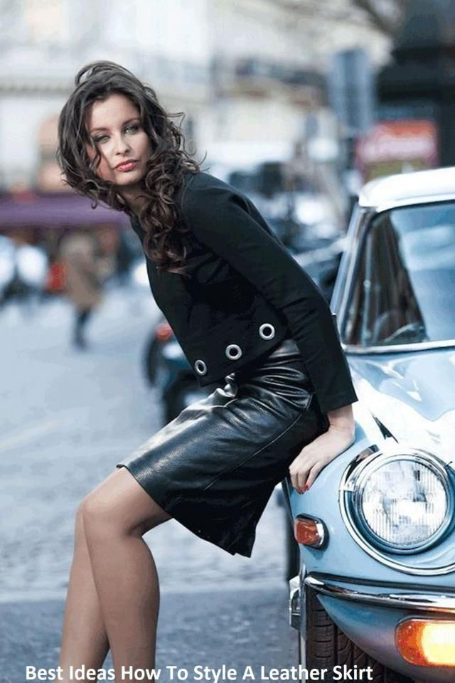 Best Ideas How To Style A Leather Skirt So, a good leather skirt is a good investment that will pay for itself many ti…