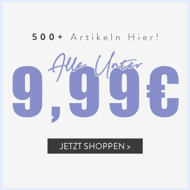 ALLE UNTER 9,99€ !