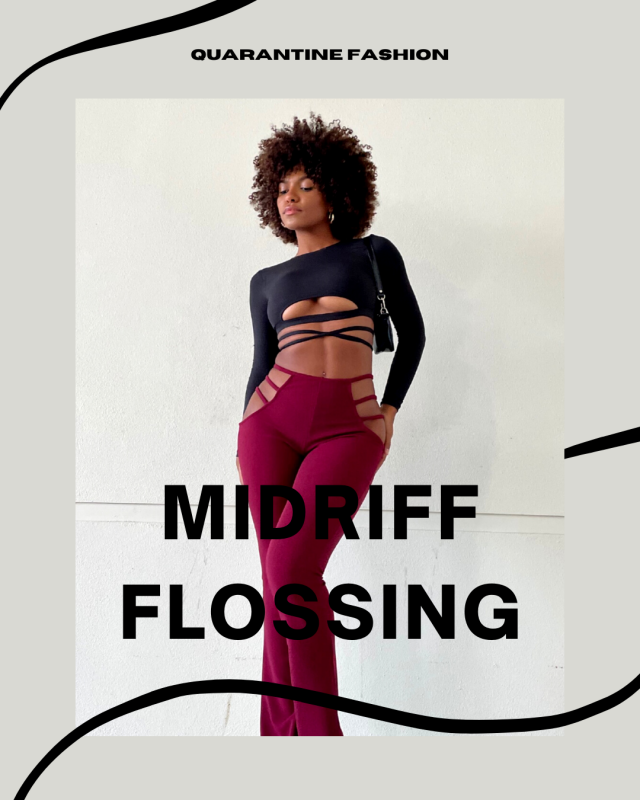 Quarantine Fashion: Midriff Flossing Check our early spring Lookbook and comment below with your fav look!