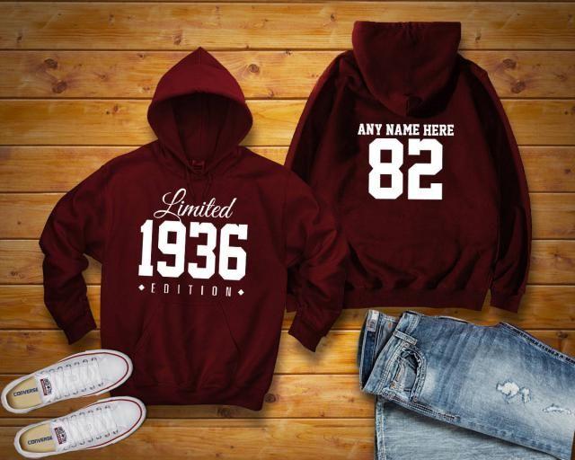 1936 Limited Edition Birthday Hoodie 82nd Custom Name Celebration Gift Mens Womens Ladies Hooded Sweatshirt Sweater