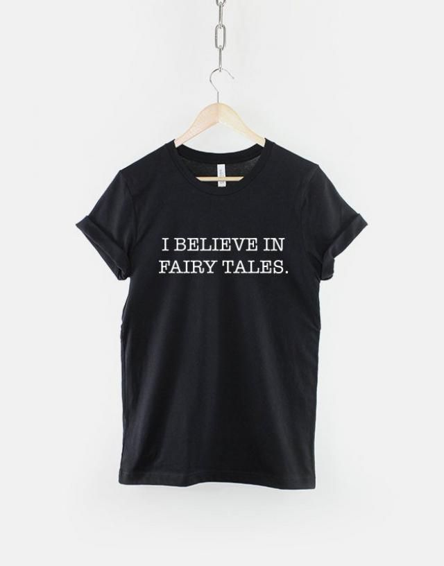 ae51885808d4e Fairy Tale T-Shirt / I Believe In Fairy Tales Girls Princess T-Shirt