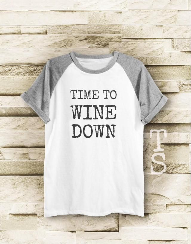 433b42cd Time to Wine Down tshirt top trending graphic tee blogger tee shirt with  saying women t
