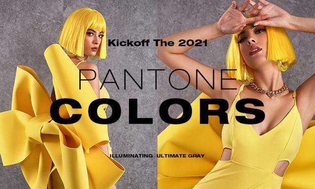 【2021 Kickoff The 2021 Pantone Colors】 Check this lookbook, comment on what you think the 2020 and 2021 Pantone Colors …